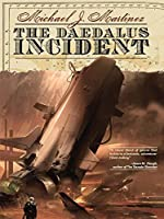 The Daedalus Incident (The Daedalus Series Book 1)