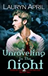 Unraveling in the Night (Cereus Vampire Chronicles #2)