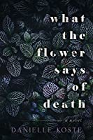 What The Flower Says Of Death