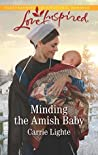 Minding the Amish Baby (Amish Country Courtships #3)