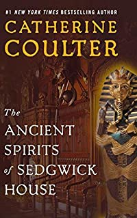 The Ancient Spirits of Sedgwick House
