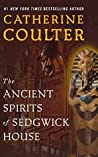 The Ancient Spirits of Sedgwick House (Grayson Sherbrooke's Otherworldly Adventures #3)
