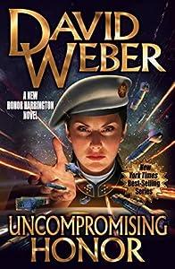 Uncompromising Honor (Honor Harrington, #14)
