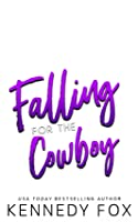 Falling for the Cowboy (bedtime reads series, #3)