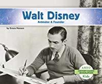 Walt Disney- Animator & Founder by Grace Hansen