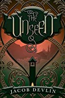 The Unseen (The Order of the Bell Book 2)