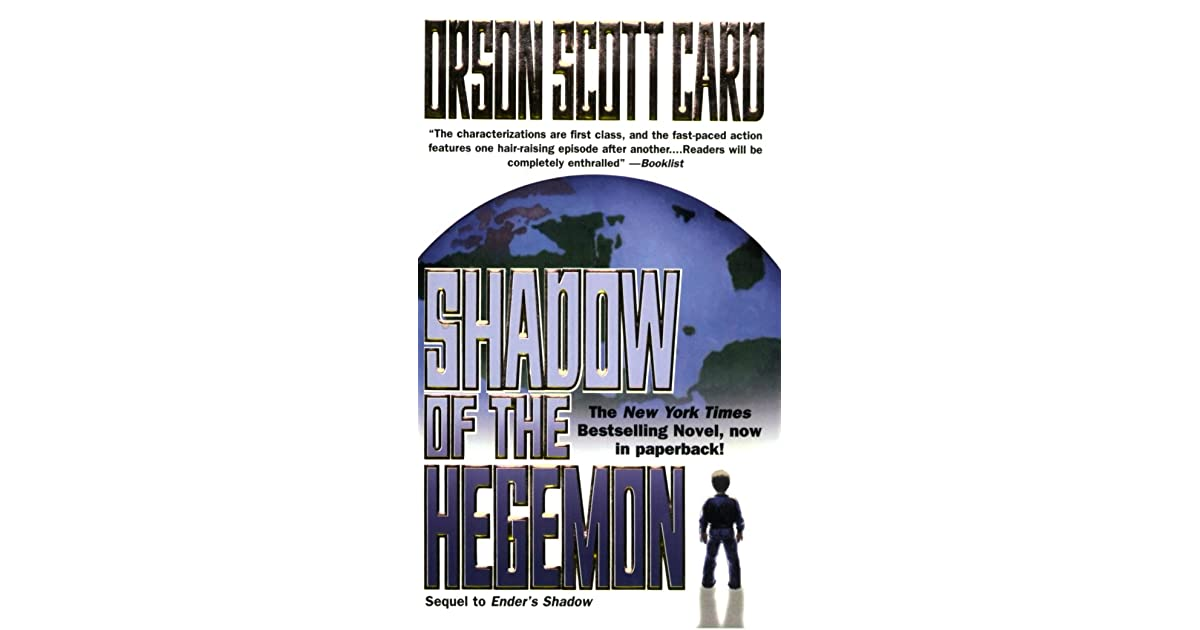 Shadow Of The Hegemon The Shadow Series 2 By Orson Scott Card