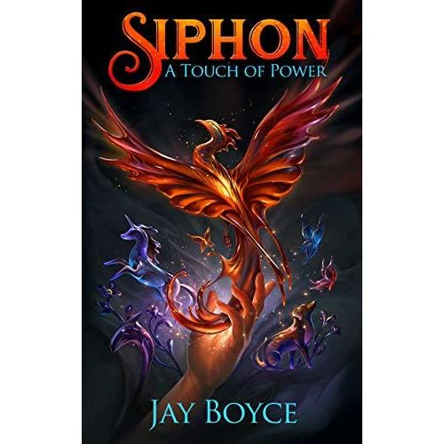 Siphon (A Touch of Power, #1) by Jay Boyce