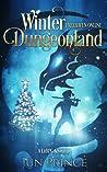 Winter Dungeonland (Freehaven Online, #3)