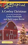A Cowboy Christmas: Snowbound Christmas\Falling for the Christmas Cowboy