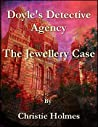 Doyle's Detective Agency: The Jewellery Case