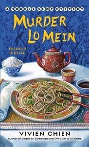 Murder Lo Mein (A Noodle Shop Mystery, #3)