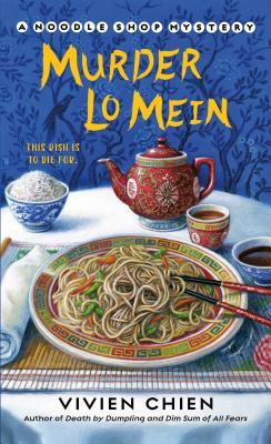 Murder Lo Mein (A Noodle Shop Mystery, #3)