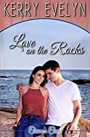 Love on the Rocks: An Inspirational Clean Romance