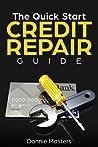 The Quick Start Credit Repair Guide