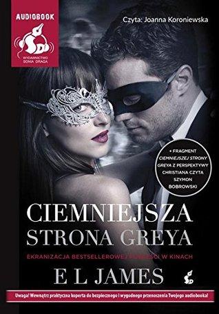 Ciemniejsza strona Greya (wydanie filmowe). Audiobook