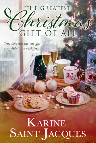 The Greatest Christmas Gift of All by Karine Saint Jacques