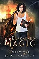 Blackened Magic (Mistakes Were Made Book 1)