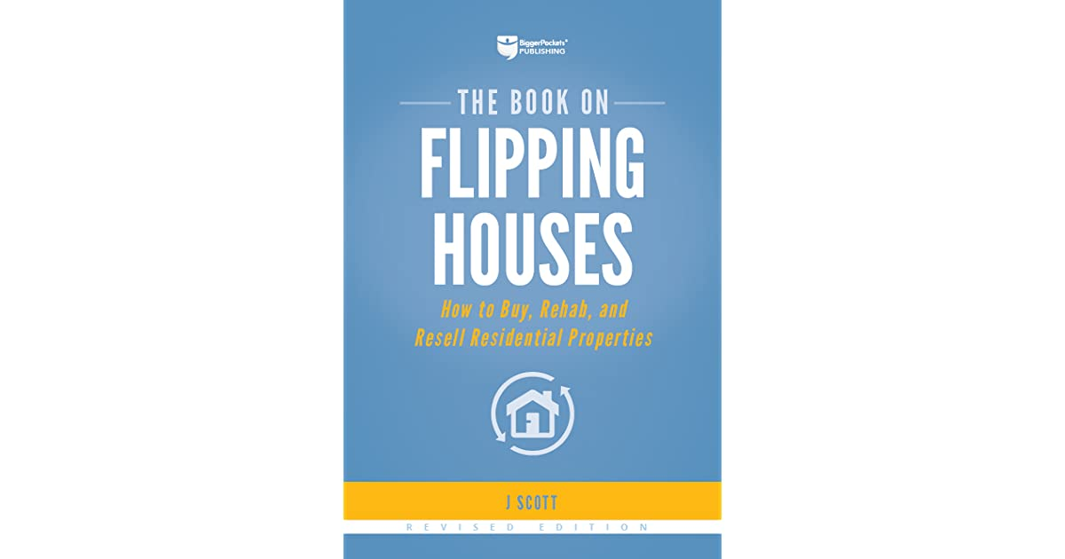 The Book on Flipping Houses, Revised Edition: How to Buy, Rehab, and