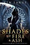 Shades of Fire & Ash: Nine Realms Saga (Vigiles Urbani Chronicles Book 3)