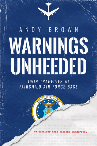 Twin Tragedies at Fairchild Air Force Base  - Andy Brown