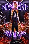 Nascent Shadow (Temporal Armistice, #1)