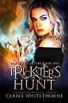 Trickster's Hunt (Three Tricksters #1)