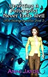 Upsetting A Poltergeist Never Ends Well (Diva Delaney Mysteries Book 3)