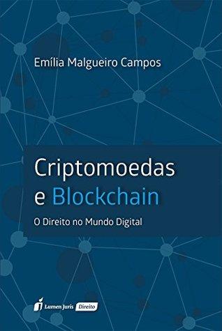 criptomoedas e blockchain o direito no mundo digital