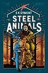 Steel Animals