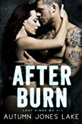 After Burn (Lost Kings MC, #10)