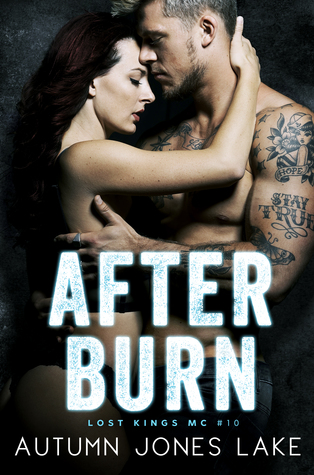 After Burn (Lost Kings MC, #10)