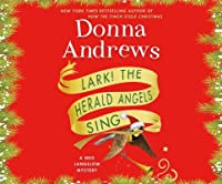 Lark! The Herald Angels Sing (Meg Langslow Mysteries)