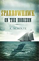 Sparrowhawk on the Horizon