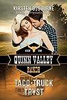 Taco-Truck Tryst (Quinn Valley Ranch, #1)
