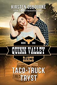 Taco-Truck Tryst (Quinn Valley Ranch, #1)