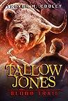 Blood Trail (Tallow Jones #2)