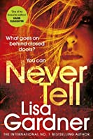 Never Tell (Detective D.D. Warren, #10)