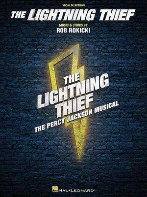 The Lightning Thief: The Percy Jackson Musical - Vocal Selections