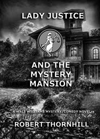 Lady Justice and the Mystery Mansion