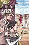 Old Faithful Affair by Dora Benley