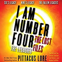 I Am Number Four: The Lost Files: The Legacies: Six's Legacy, Nine's Legacy, and the Fallen Legacies