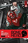 Bonehead, Vol. 1 by Bryan Edward Hill