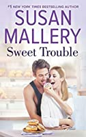 Sweet Trouble (The Bakery Sisters Book 3)