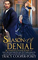 Season of Denial (Scandalous Scions, #7)
