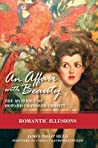 Romantic Illusions: The Mystique of Howard Chandler Christy (An Affair with Beauty, #2)