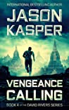 Vengeance Calling (David Rivers #4)
