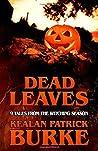 Dead Leaves: 9 Ta...