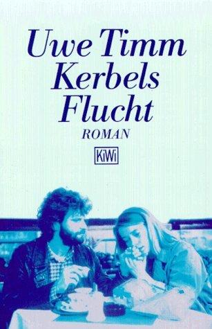 Kerbels Flucht by Uwe Timm