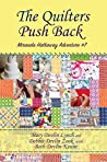 The Quilters Push Back (Miranda Hathaway Adventure #7)